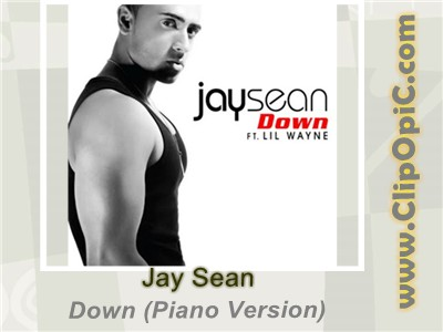 ClipOpiC.com...Jay Sean - Down (Piano Version).